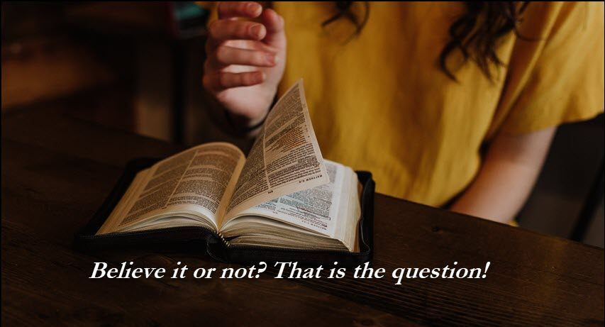 Do you believe what God says?