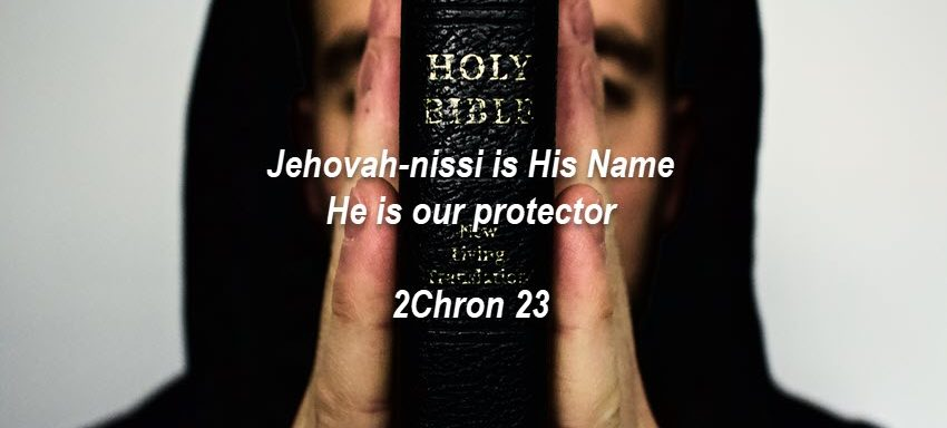 Jehovah - Nissi, God our Protector