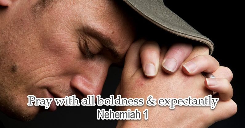 Nehemiah a man of prayer