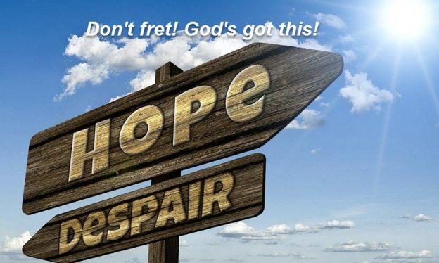 don't fret trust God
