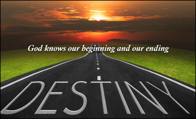 God knows our beginning and our ending