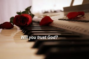 Trusting God is easy when all is well, how is it in tough times?