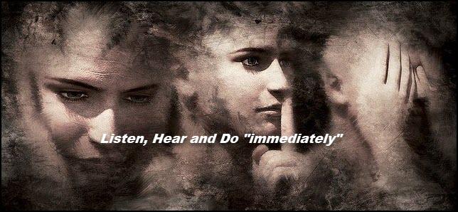 Hear Jesus say...listen and do