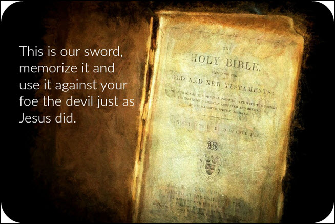 God's Word is our sword