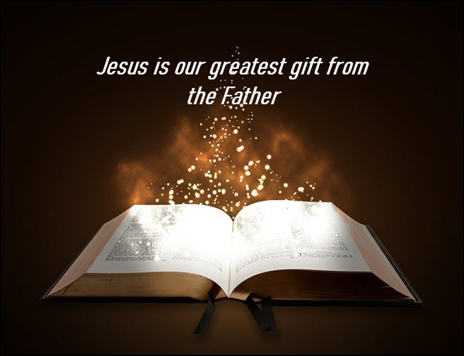 Jesus is our greatest gift