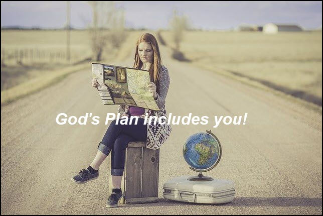 God has a plan and your name is on it
