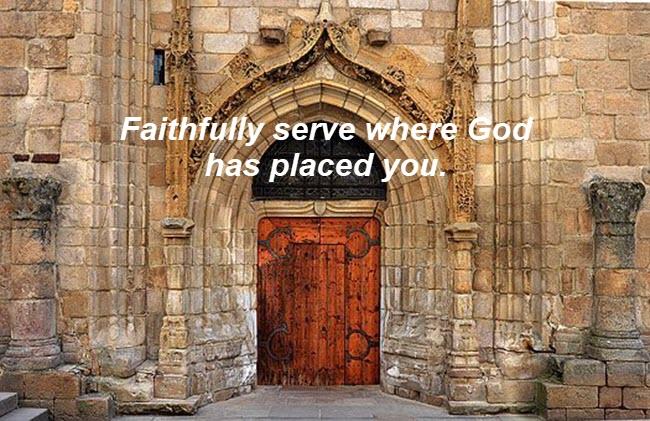 Faithfully serve