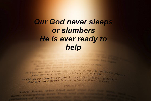 God is ever ready !