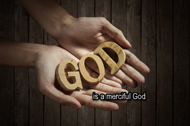 God is a God of mercy