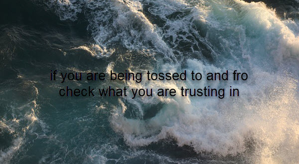 what are you trusting in