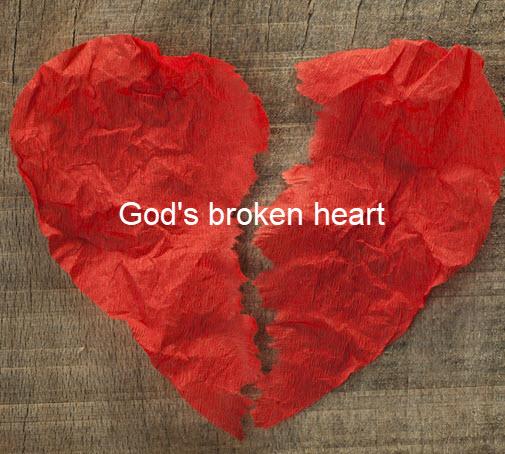 God's broken heart