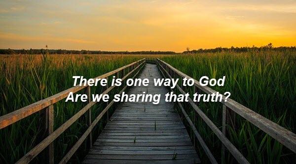 One way to God