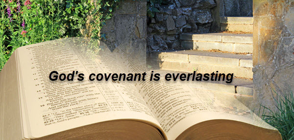 God's promises are true and everlasting