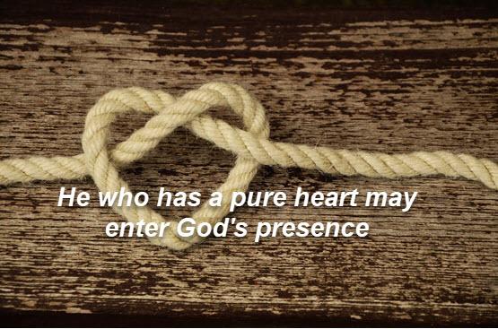 Pray fror a pure heart